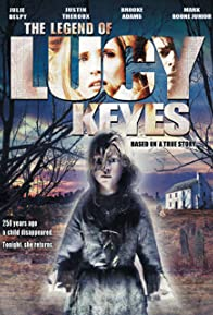Primary photo for The Legend of Lucy Keyes