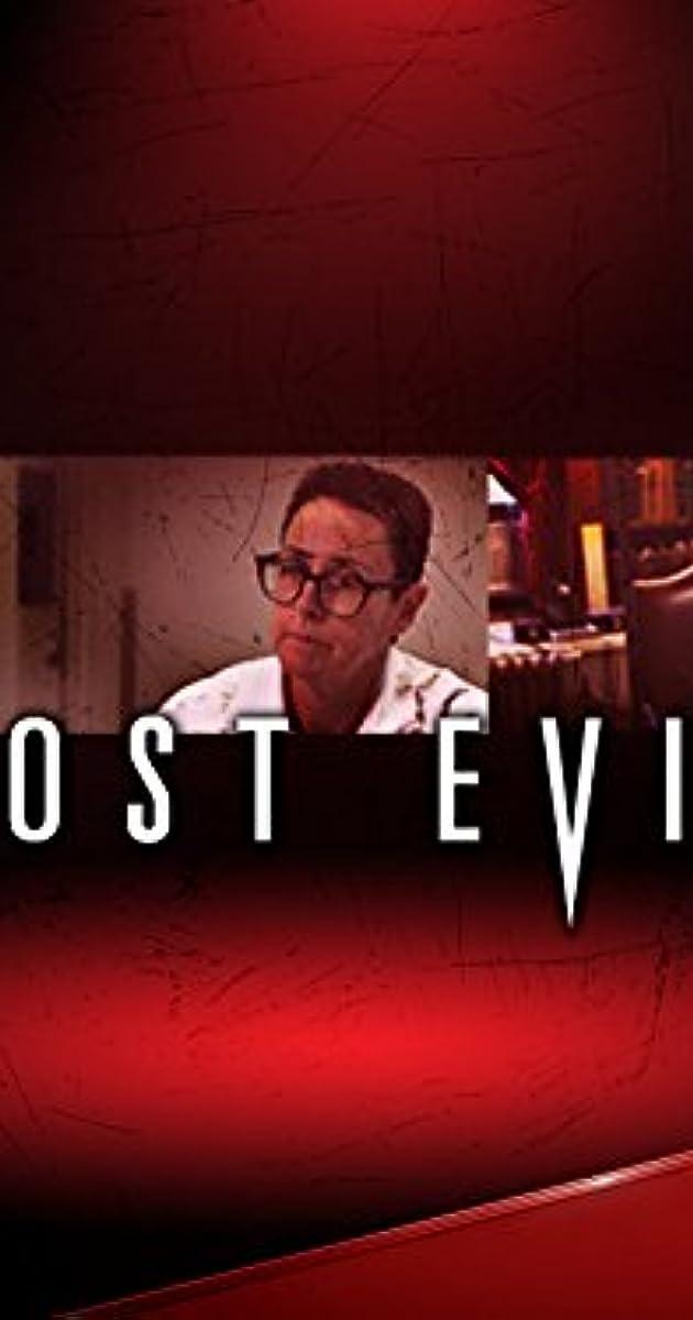 Most Evil Tv Series 2006 2015 Imdb