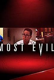 Most Evil Poster - TV Show Forum, Cast, Reviews