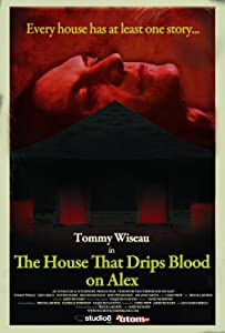 Ready movie dvdrip watch online The House That Drips Blood on Alex USA [avi]