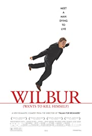 Wilbur Wants to Kill Himself Poster