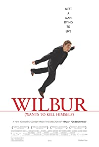 Primary photo for Wilbur Wants to Kill Himself