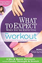 What to Expect When You're Expecting: Workout