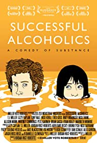 Successful Alcoholics Poster - Movie Forum, Cast, Reviews