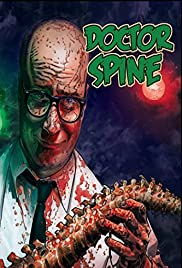 Doctor Spine (2015) Poster - Movie Forum, Cast, Reviews