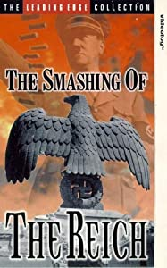 The movie downloads free The Smashing of the Reich [720p]