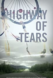Highway of Tears (2015) Poster - Movie Forum, Cast, Reviews