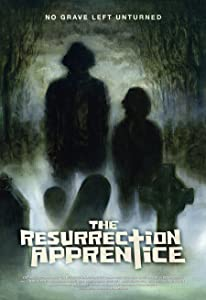 Thriller movies 2018 free download The Resurrection Apprentice [1080pixel]