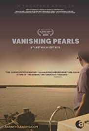 Vanishing Pearls: The Oystermen of Pointe a la Hache Poster