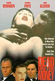 Dead on the Money (1991) Poster - Movie Forum, Cast, Reviews