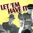 Richard Arlen, Matthew Betz, Bruce Cabot, Eric Linden, and Harvey Stephens in Let 'em Have It (1935)