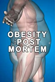 Obesity: The Post Mortem (2016) 720p