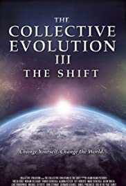 The Collective Evolution III: The Shift Poster