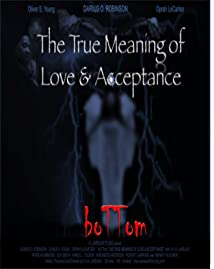 BoTTom: The True Meaning of Love & Acceptance (2012)