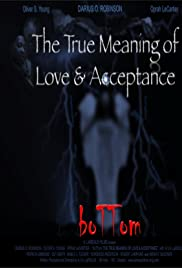 Watch Full HD Movie BoTTom: The True Meaning of Love & Acceptance (2012)