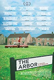 The Arbor (2010) Poster - Movie Forum, Cast, Reviews