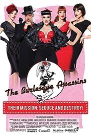 Burlesque Assassins(2012) Poster - Movie Forum, Cast, Reviews