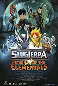 Primary photo for Slugterra: Return of the Elementals
