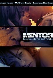Mentor(2006) Poster - Movie Forum, Cast, Reviews