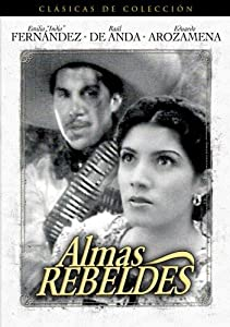 Watch good quality movies Almas rebeldes Mexico [640x960]
