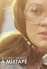 Audrey Makes a Mixtape Poster