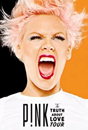 P!Nk: The Truth About Love Tour - Live from Melbourne Poster