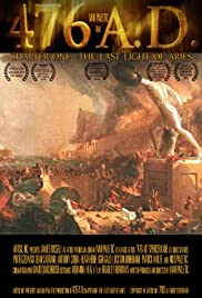 476 A.D. Chapter One: The Last Light of Aries (2014) Poster - Movie Forum, Cast, Reviews