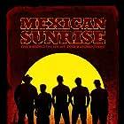 Mexican Sunrise (2007)
