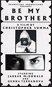 Movie short watch Be My Brother [1080pixel]