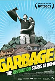 Garbage! The Revolution Starts at Home Poster