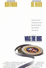 Wag the Dog (1997) Poster - Movie Forum, Cast, Reviews