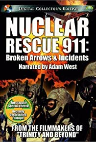 Primary photo for Nuclear Rescue 911: Broken Arrows & Incidents
