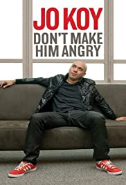 Jo Koy: Don't Make Him Angry (2009) Poster - TV Show Forum, Cast, Reviews