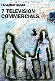 Radiohead: 7 Television Commercials(1998) Poster - Movie Forum, Cast, Reviews