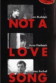 Not a Love Song (1997)