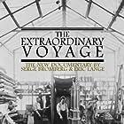 Le voyage extraordinaire (2011)