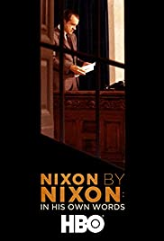 Nixon by Nixon: In His Own Words Poster