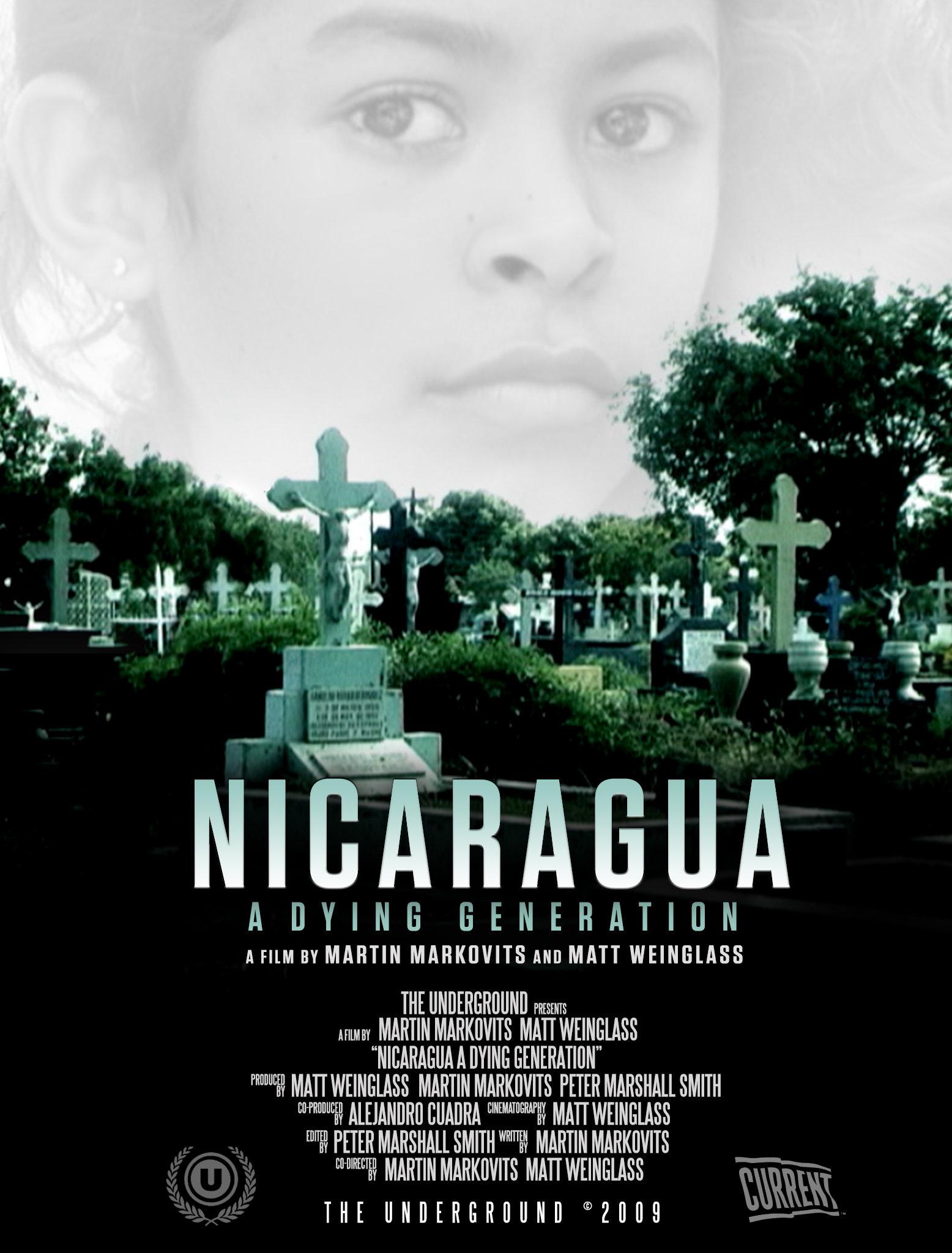 Nicaragua: A Dying Generation (2009) - IMDb