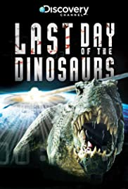 Last Day of the Dinosaurs (2010) 720p