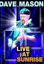 Dave Mason: Live at Sunrise