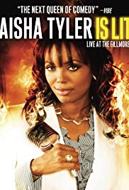Aisha Tyler Is Lit: Live at the Fillmore(2009) Poster - TV Show Forum, Cast, Reviews