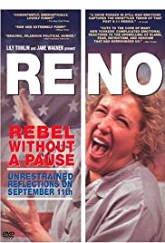 Reno: Rebel Without a Pause Poster