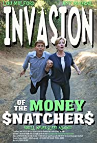 Invasion of the Money Snatchers (2012)