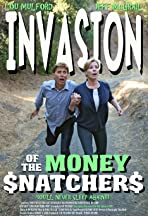 Invasion of the Money Snatchers
