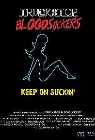 Primary photo for Truckstop Bloodsuckers