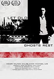 Let Old Ghosts Rest Poster