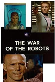 War of the Robots Poster