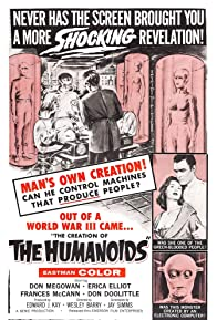 Primary photo for The Creation of the Humanoids