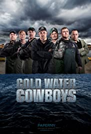 Cold Water Cowboys Poster