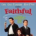 Cher, Chazz Palminteri, and Ryan O'Neal in Faithful (1996)